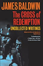 The Cross of Redemption: Uncollected Writings (English Edition)