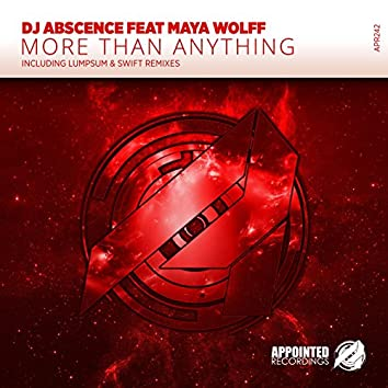 More Than Anything (including Lumpsum & SWIFT Remixes)