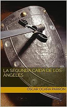 La Segunda Caída de los Ángeles (Serie