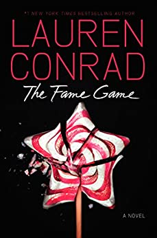 The Fame Game by [Lauren Conrad]