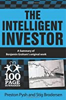 The Intelligent Investor (100 Page Summaries) by Preston Pysh Stig Brodersen(2014-02-19)