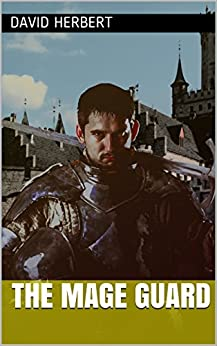 The Mage Guard by [David Herbert]