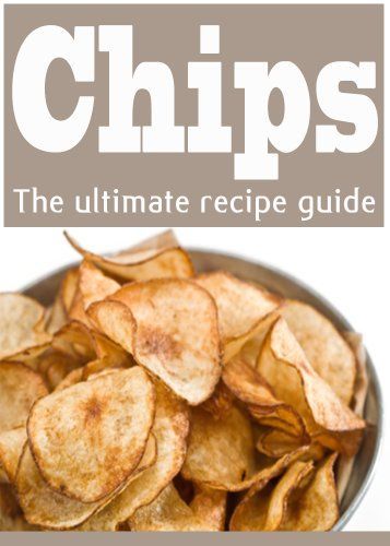 Homemade Potato Chips: The Ultimate Recipe Guide by [Danielle Caples, Encore Books]