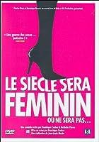 Le Siecle Sera Feminin Ou Ne Sera P [DVD] [Import]