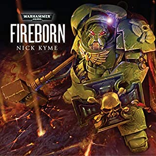 Fireborn     Warhammer 40,000              By:                                                                                                                                 Nick Kyme                               Narrated by:                                                                                                                                 Toby Longworth                      Length: 1 hr and 18 mins     3 ratings     Overall 4.7
