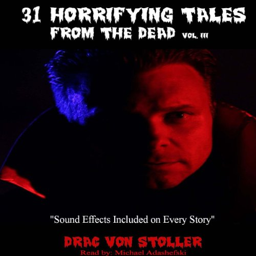 31 Horrifying Tales from the Dead: Volume III cover art