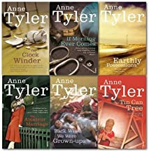 Anne Tyler Collection 6 Books Set, (Back when we were grown-Ups, the amateur marriage, earthly possessions, if morning eve...