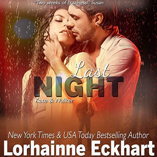 Last Night Audiobook By Lorhainne Eckhart cover art