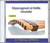 Entspannungsmusik Panflöte Instrumental - Musik zur Entspannung und Meditation für...