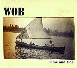 Time And Tide by Wob