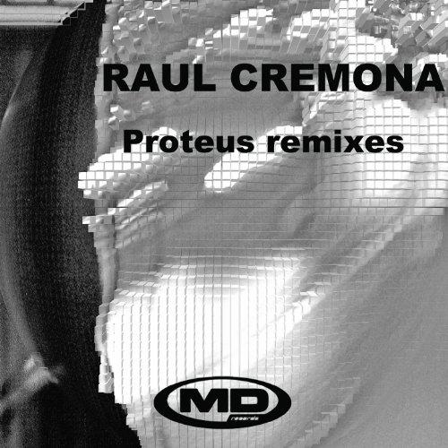 Proteus (Raul Cremona Remix)