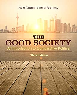 Good Society: An Introduction to Comparative Politics, The, Plus NEW MyLab Political Science for Comparative Politics -- Access Card Package (3rd Edition)