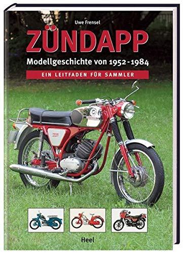 Zündapp Modellgeschichte von 1952-1984: Ein Leitfaden für Sammler