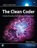 Clean Coder, The: A Code of Conduct for Professional Programmers (Robert C. Martin Series) (English Edition)