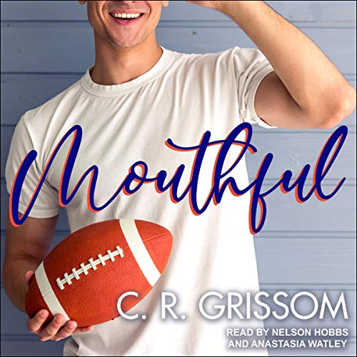 Mouthful Audiobook By C.R. Grissom cover art