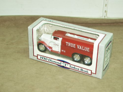 1992 - ERTL / True Value - 1930 Diamond 'T' Tanker Bank - 1:34 Scale - Die Cast Metal - Rubber Tires - Made in U.S.A. - Diamond Reo Trucks - Item #9513 - New - Mint - Limited Edition - Collectible