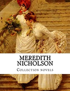 Meredith Nicholson, Collection novels