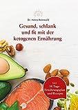 Saludable, delgado y se adapta con la dieta ketogénica de dr.reinwald – libro de fácil...