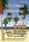 125 Chess Opening Surprises-Burgess, Graham