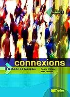 Connexions: Livre d'eleve 1
