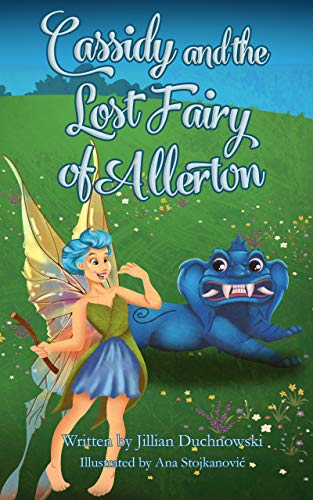 Cassidy and the Lost Fairy of Allerton (English Edition)