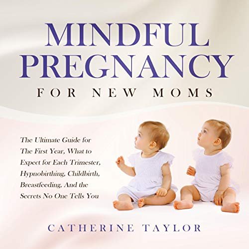 Mindful Pregnancy for New Moms audiobook cover art