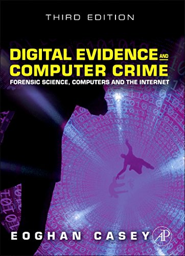 Compare Textbook Prices for Digital Evidence and Computer Crime: Forensic Science, Computers and the Internet 3rd Edition ISBN 9780123742681 by Eoghan Casey