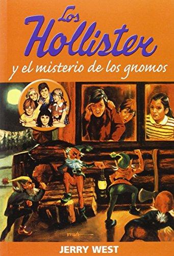 Hollister Y El Misterio De Los Gnomos (INFANTIL COMIC)