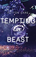 Tempting the Beast
