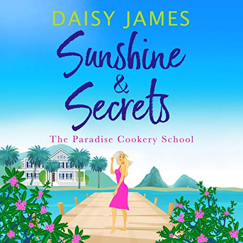 Sunshine and Secrets audiobook cover art