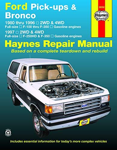 Ford Pick-Ups & Bronco: 1980 Thru 1996 2wd & 4WD Full-Size F-100 Thru F-350 Gasoline Engines; 1997 2wd &…