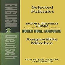 Selected Folktales/Ausgew�hlte M�rchen: A Dual-Language Book