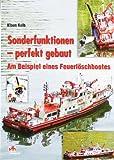 Sonderfunktionen - perfekt gebaut: Am Beispiel eines Feuerlöschbootes