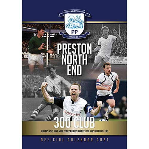 Preston North End Football Club Official 2021 A3 Football Wall Calendar Published by Global Merchandising