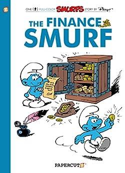 [Peyo]のThe Smurfs #18: The Finance Smurf (The Smurfs Graphic Novels) (English Edition)