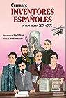 Célebres inventores españoles de los siglos XIX y XX par Moracho