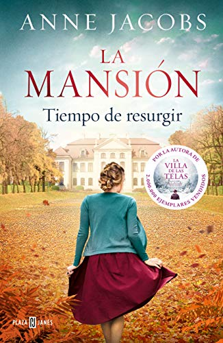 Tiempos de resurgir, Anne Jacobs (La mansión, 3) 515n5InWLAL