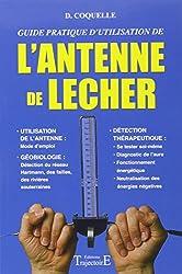 L'antenne de Lecher, guide pratique d'utilisation de Dominique Coquelle