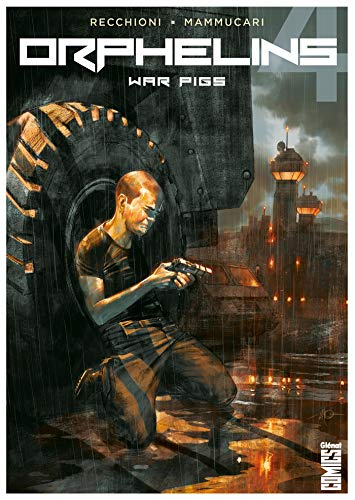 Orphelins - Tome 04: War Pigs
