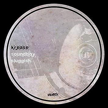 Soundboy / Sluggish