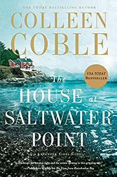 The House at Saltwater Point (A Lavender Tides Novel Book 2) by [Colleen Coble]