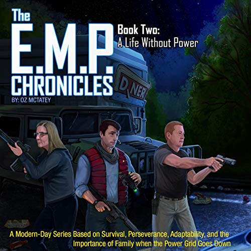 The E.M.P. Chronicles: Book 2: A Life Without Power audiobook cover art