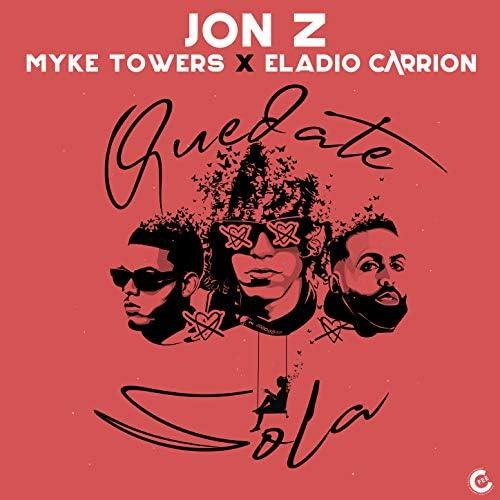 Jon Z, Myke Towers & Eladio Carrión