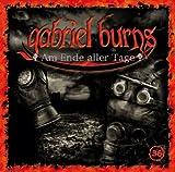 Gabriel Burns – Folge 36 – Am Ende aller Tage