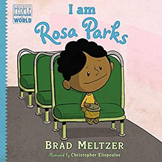 I Am Rosa Parks     Ordinary People Change the World Series              Written by:                                                                                                                                 Brad Meltzer                               Narrated by:                                                                                                                                 Robin Miles,                                                                                        Various                      Length: 15 mins     Not rated yet     Overall 0.0