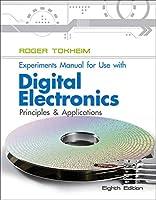Digital Electronics Experiments Manual: Principles and Applications