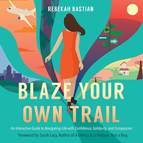 Blaze Your Own Trail cover art