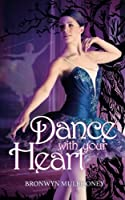 Dance with your Heart (Sa Ballet Academy)