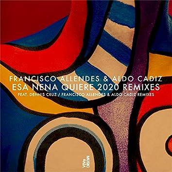 Esa Nena Quiere 2020 Remixes