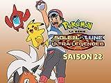 Pokémon la série : Soleil et Lune Ultra-Légendes - Saison 22